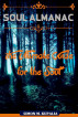 Soul Almanac: The Ultimate Guide for the Soul by Simon Kupalia