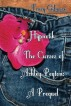 Hypnotik: The Curses of Ashley Peyton The Prequel by Tracy Gilmore