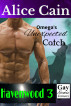 Omega's Unexpected Catch by Alice Cain