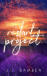 The Restart Project by J.J. Bamber