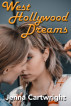West Hollywood Dreams by Jenna Cartwright