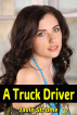 A Truck Driver by Javin Strome