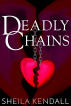 Deadly Chains by Sheila Kendall