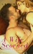 A Wife Scorned: Complete Series by Laci Mitchell