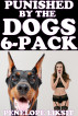 Punished By The Dogs 6-Pack by Penelope Liksit