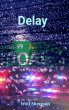 Delay by Wolf Sherman