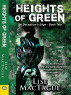 Heights of Green by Lise MacTague