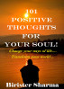 101 Positive Thoughts For Your Soul! by Birister Sharma