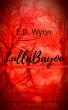 LullaBayou by E.D. Wynn