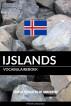 IJslands vocabulaireboek: Aanpak Gebaseerd Op Onderwerp by Pinhok Languages