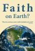 Faith on Earth? When the Son of man cometh, shall He find faith on earth? by Lou Poumakis