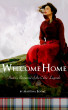 Welcome Home: Historic Romance of the Celtic Legends by Martina Boone