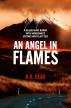 An Angel in Flames by N.K. Read
