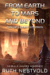 From Earth to Mars and Beyond: Science Fiction Short Stories by Ruth Nestvold
