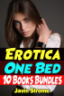 Erotica: One Bed: 10 Books Bundles by Javin Strome