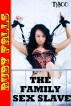 The Family Sex Slave (Initiation Night Rough Breeding Session) by Ruby Falls
