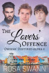The Lovers' Offence (Omegas' Destined Alpha 5) by Rosa Swann