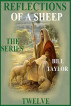 Reflections Of A Sheep - The Series - Book Twelve by Bill Taylor