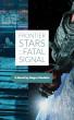 Frontier Stars : Fatal Signal by Madalin Negru