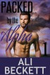 Packed by the Alpha (BBW Shifter Paranormal Romance Mystery) by Ali Beckett