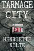 Tarmage City by Henriette Nolte