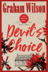 Devil's Choice by Graham Wilson