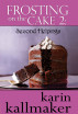 Frosting on the Cake 2: Second Helpings by Karin Kallmaker