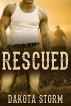 Rescued by Dakota Storm