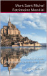 Mont Saint Michel Patrimoine Mondial by Jérôme Sabatier