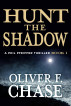 Hunt the Shadow  A Phil Pfeiffer Thriller Book 1 by Oliver F. Chase