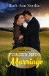 Forced into Marriage by Ruth Ann Nordin