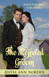 The Rejected Groom by Ruth Ann Nordin