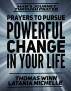 Prayers To Pursue Powerful Change In Your Life by LaTania Michelle