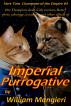 Imperial Purrogative by William Mangieri