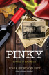 Pinky: Poverty to Prosperity by Frank Browning Clark