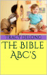 The Bible ABC''S by Tracy Lynn Delong