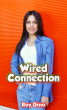 Wired Connection by Roy Gino
