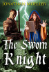 The Sworn Knight by Jonathan Moeller