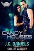 Candy Houses by J.C. Daniels