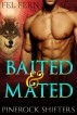 Baited and Mated (Pinerock Shifters 1) by Fel Fern