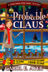 Probable Claus: A Storybook Park Short Mystery by Carol E. Ayer