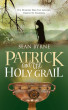 Patrick and the Holy Grail by SEAN BYRNE