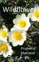 Prudence MacLeod - Wildflower