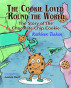 The Cookie Loved 'Round the World: The Story of the Toll House Chocolate Chip Cookie by Kathleen Teahan