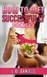 How to Diet Successful Combo by L.B. Daniels