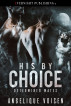 His by Choice by Angelique Voisen