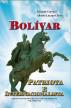 Bolívar patriota e internacionalista by Alberto Lozano Cleves