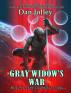 Gray Widow's War (The Gray Widow Trilogy Book 3) by Dan Jolley