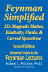 Feynman Lectures Simplified 2D: Magnetic Matter, Elasticity, Fluids, & Curved Spacetime by Robert Piccioni