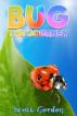 Bug: The Journey by Scott Gordon